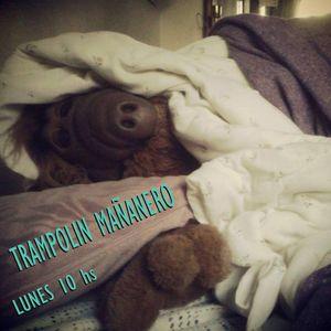El Trampolin Mañanero - 80° Programa 23-05-2016