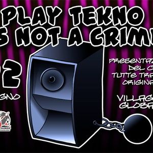 F. Noize live @ Play tekno is not a Crime - 22 - 06 - 2012