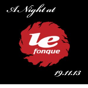A night at Le Fonque 19.11.13