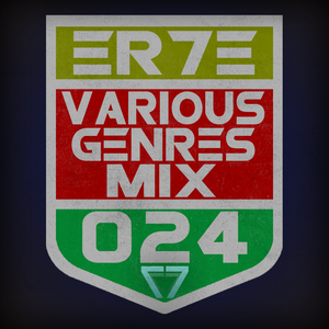 ER7E - Various Genres Mix #024