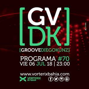 Groove #70 @ Vorterix Bahía (emitido el 06-07-18)