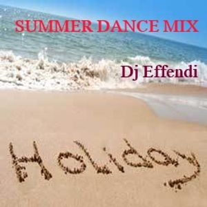 Effendi Summer Dance Mix 2012