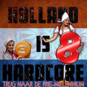 Holland is Hardcore 8 trug naar de prie-millennium