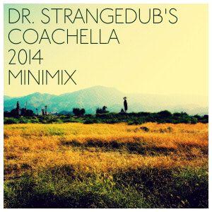 Coachella 2014 Minimix