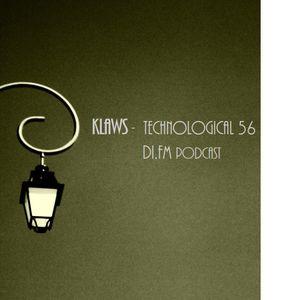 Klaws - Technological 56 (di.fm podcast)