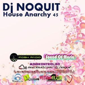 Dj NOQUIT - HOUSE ANARCHY EP 45