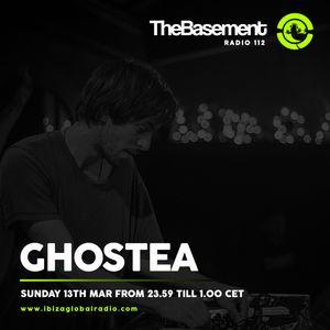 TheBasement Radioshow #112 - Ibiza Global Radio * Ghostea Guest Mix
