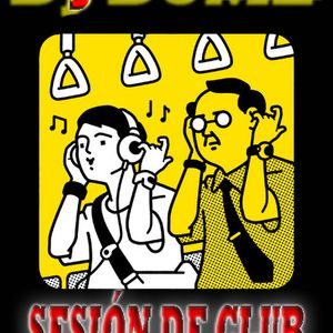 SESION DE CLUB #7 con DJ DUME (04 Nov 2012)