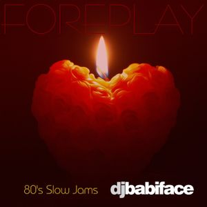 FOREPLAY '80'S SLOW JAMS'