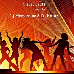 DJ Elementum & DJ Extazi - Sleazy Beats