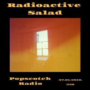 radioactive salad #56 (popscotch radio, 27.01.2019.)