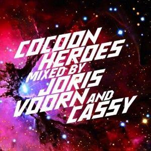 Cocoon_heroes__mixed_by_Joris_Voorn