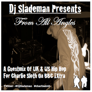 Dj Slademan Guestmix For Charlie Sloth on BBC 1Xtra