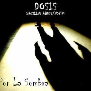 Episode 24: Dosis: Por La Sombra (August 2010)