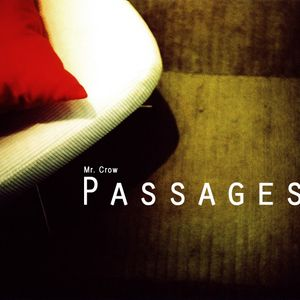 Passages - by Mr. Crow