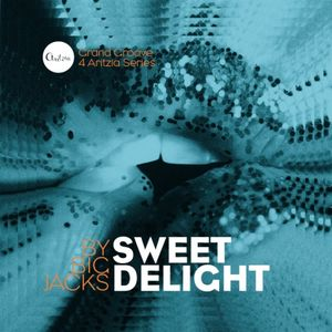 DJ Big Jacks - Sweet Delight