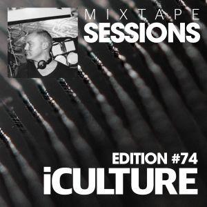 iCulture #74 - Mixtape Sessions