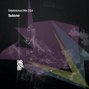 Sidetracked Mix 014 - Subone(All City)