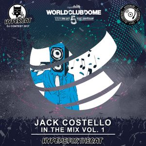 Jack Costello - In The Mix Volume 1 (Hype Me For The Cat)