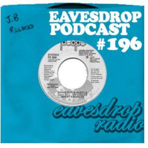 Eavesdrop Podcast #196