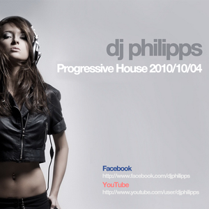 Progressive House Mix 2010-10-04 by DJ Philipps @ Montreal, Canada
