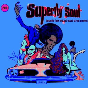 Superfly Soul Mix Two