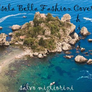 Isola Bella Fashion Cover Chill by Salvo Migliorini