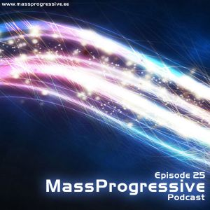 MassProgressive Podcast / Episode 25
