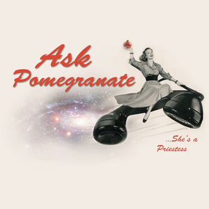 Ask Pomegranate Episode #20