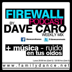 Dave Caro @ Firewall Podcast 013