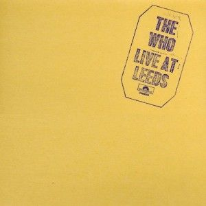 The Who : A Look back at Live at Leeds