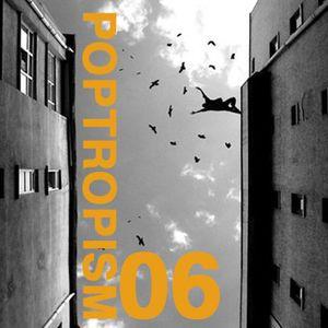 Poptropism 06