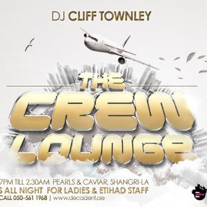 DJ Cliff Townley - Live @ The Crew Lounge -