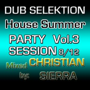 Dub Selektion - House Summer Party Session Vol.3 8-2012