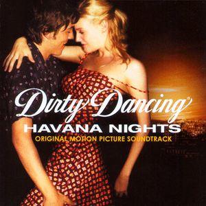 Dirty Dancing: Havana Nights Soundtrack