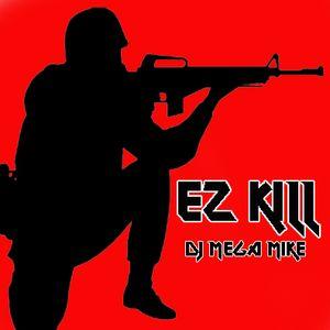 EZ KILL