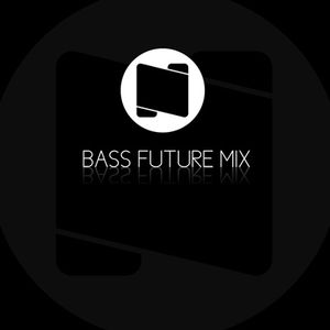 Bass Future Mix