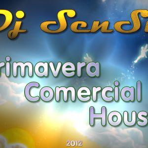 Dj Sensi - Primavera House Comercial 2012