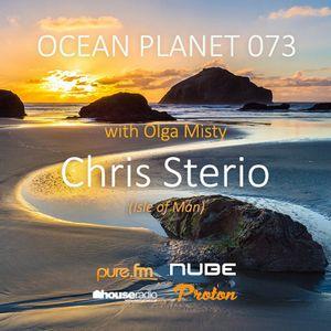 Chris Sterio - Ocean Planet 073 Guest Mix [Jun 17 2017] on Pure.FM