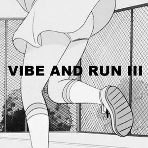 Vibe and Run 3