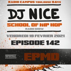 School of Hip Hop Radio Show special EPMD - 19/02/2021 - Dj Nice