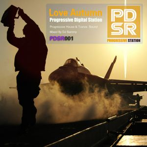 PDSR001 Love_Autumn-Dreams_Melody-Mixed_By_Sammy(July 2012)[Progressive Digital Station Records]