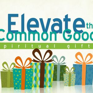 Elevating The Common Good