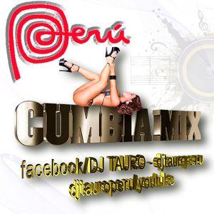 Cumbia Peruana Mix 8 DJ TAURO