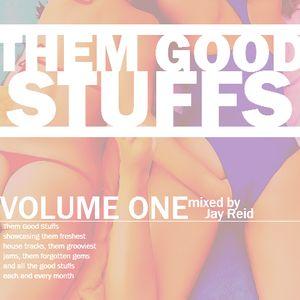 Them Good Stuffs // Volume 1