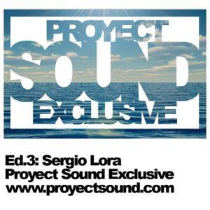 Proyect Sound Exclusive Ed 03 - Sergio Lora