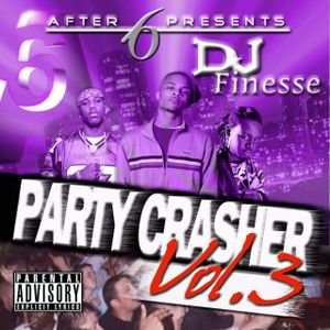 DJ Finesse - The Party Crasher Vol.3 - 2007 Hiphop R&B Mega Mix