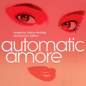 Diana McNally - Automaticamore July 2017 Edition - All Canadian Disco Edition