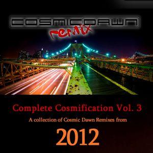 Complete Cosmification Vol 3 (2012)