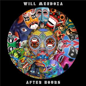 Will Mendoza - After Hours